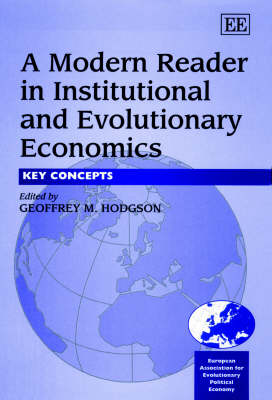 A Modern Reader in Institutional and Evolutionary Economics: Key Concepts (Hardback)