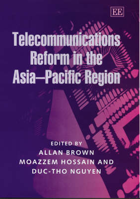 Telecommunications Reform in the Asia-Pacific Region (Hardback)