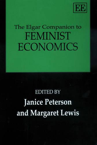 The Elgar Companion to Feminist Economics (Paperback)