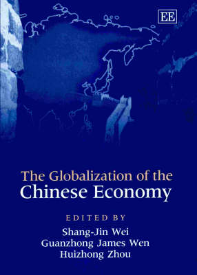 The Globalization of the Chinese Economy (Hardback)