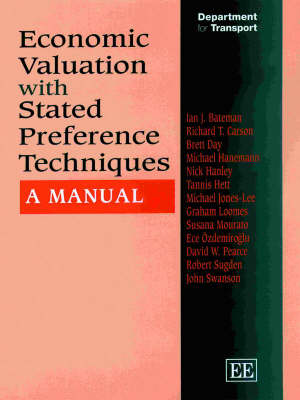 Economic Valuation with Stated Preference Techniques: A Manual (Hardback)