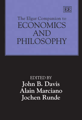 The Elgar Companion To Economics and Philosophy (Hardback)