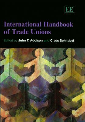 International Handbook of Trade Unions (Hardback)