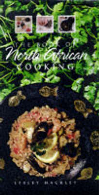 BOOK OF NORTH AFRICAN COOKING (Hardback)