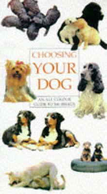 Choosing Your Dog (Hardback)