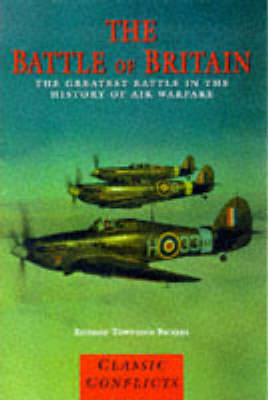 CLASSIC CONFLICTS BATTLE OF BRITAIN (Paperback)