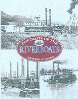 PORTRAITS OF THE RIVERBOATS (Hardback)