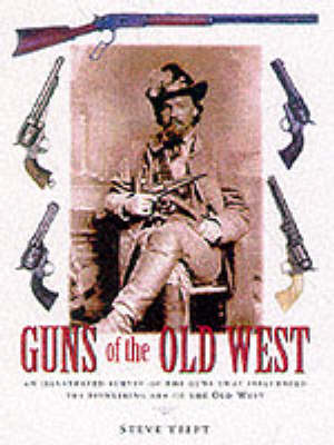 GUNS OF THE OLD WEST (Hardback)