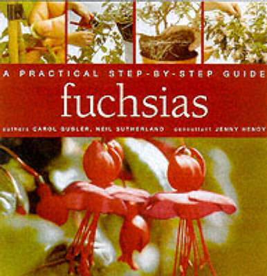 FUCHSIAS STEP BY STEP (Hardback)