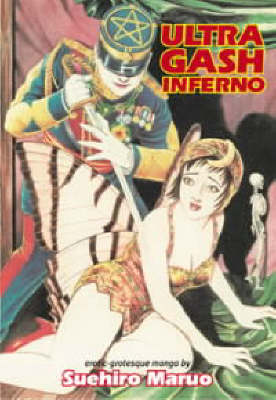 Ultra Gash Inferno (Paperback)