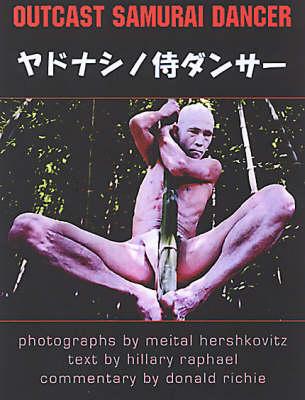 Outcast Samurai Dancer: Japanese Dance Warriors (Paperback)