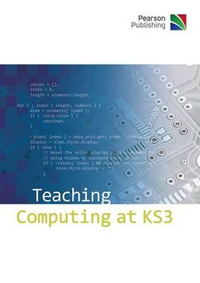 Teaching Computing at KS3 (CD-ROM)