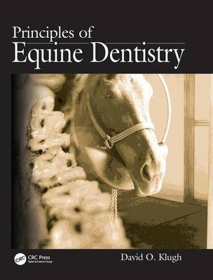 Principles of Equine Dentistry (Hardback)