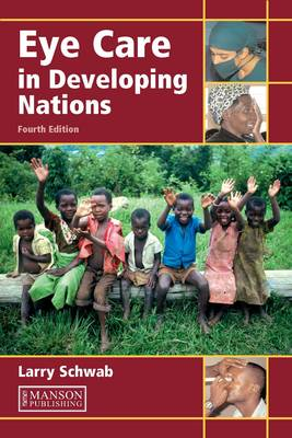 Eye Care in Developing Nations (Paperback)