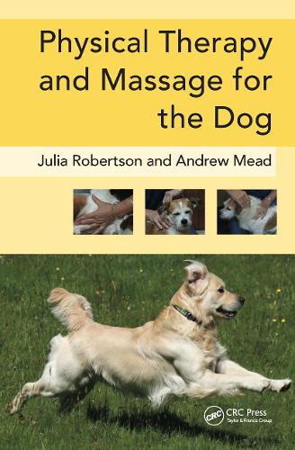 Physical Therapy and Massage for the Dog (Hardback)