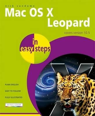Mac OS X Leopard in Easy Steps - In Easy Steps (Paperback)