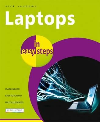 Laptops in Easy Steps - In Easy Steps (Paperback)
