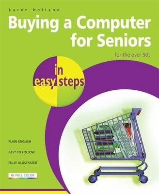 Buying a Computer for Seniors in Easy Steps: for the Over 50's - In Easy Steps (Paperback)