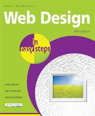 Web Design in Easy Steps - In Easy Steps (Paperback)