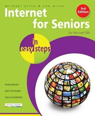 Internet for Seniors in easy steps - Windows 7 Edition (Paperback)