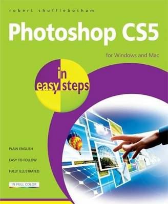 Photoshop CS5 in easy steps (Paperback)