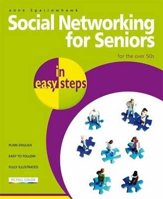 Social Networking for Seniors in easy steps (Paperback)