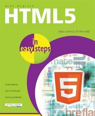 HTML 5 in easy steps (Paperback)