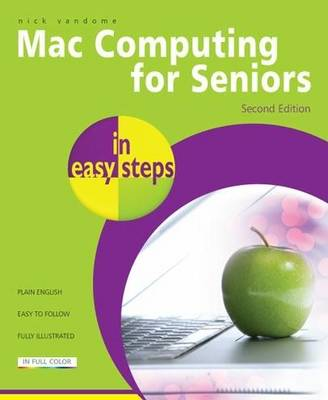 Mac Computing for Seniors in Easy Steps - In Easy Steps (Paperback)