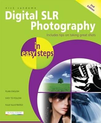 Digital SLR Photography in easy steps (Paperback)