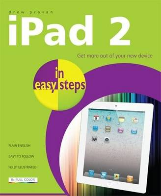 iPad 2 in easy steps: Get More out of Your New Device (Paperback)