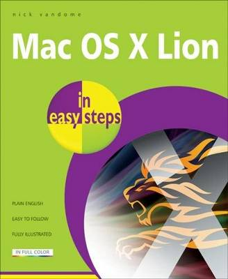 Mac OS X Lion in easy steps: Covers Version 10.7 (Paperback)