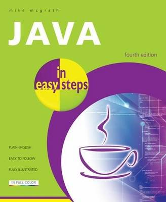 Java in Easy Steps: Fully Updated for Java 7 (Paperback)