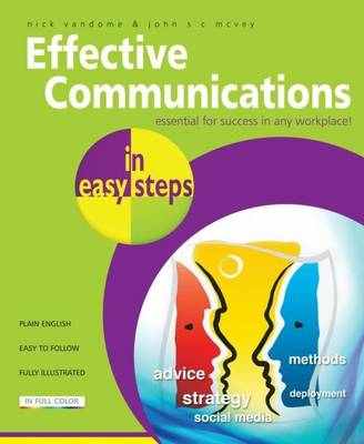 Effective Communications in Easy Steps: Get the Right Message Across at Work (Paperback)