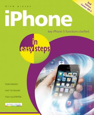 iPhone in easy steps: Covers Ios6 for iPhone 5 (Paperback)