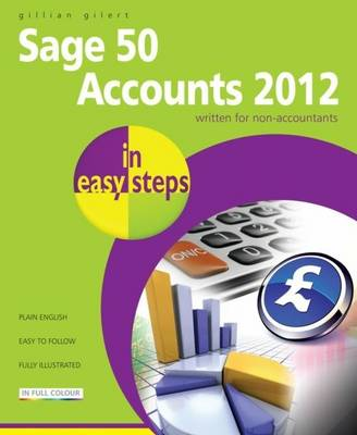 Sage 50 Accounts 2012 in Easy Steps (Paperback)