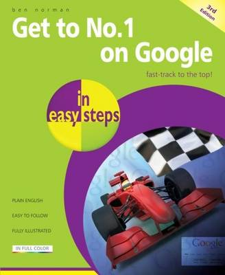 Get to No 1 on Google in Easy Steps (Paperback)