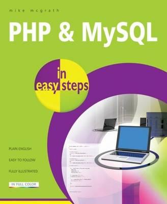PHP & MySQL in easy steps - In Easy Steps (Paperback)