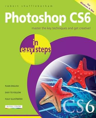 Photoshop CS6 in Easy Steps (Paperback)