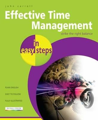 Effective Time Management in Easy Steps (Paperback)