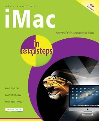 IMac in Easy Steps: Updated for OS X Mountain Lion - In Easy Steps (Paperback)