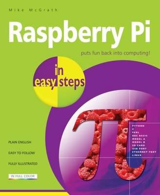 Raspberry Pi in Easy Steps (Paperback)