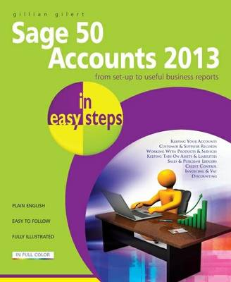 Sage 50 Accounts 2013 in Easy Steps (Paperback)