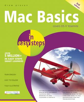 Mac Basics in Easy Steps: Covers OS X Yosemite (10.10) (Paperback)