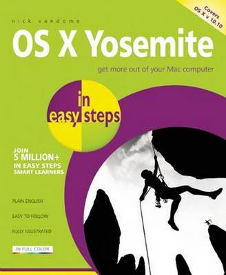 OS X Yosemite in Easy Steps: Covers OS X 10.10 (Paperback)
