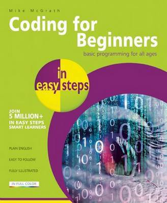 Coding for Beginners in easy steps: Basic Programming for All Ages (Paperback)