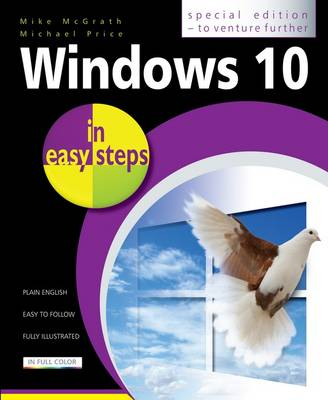 Windows 10 in easy steps: Special Edition to Venture Further (Paperback)