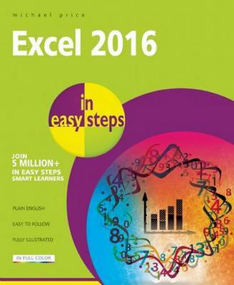 Excel 2016 in Easy Steps (Paperback)