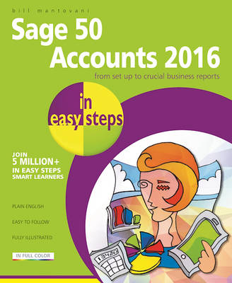 Sage Accounts 2016 in Easy Steps (Paperback)
