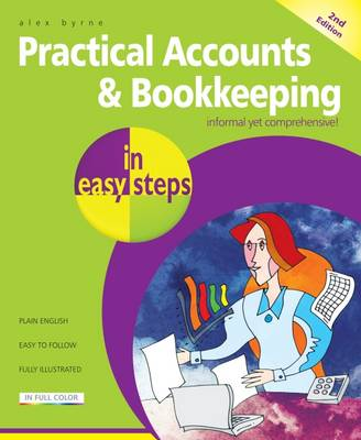 Practical Accounts & Bookkeeping in easy steps (Paperback)