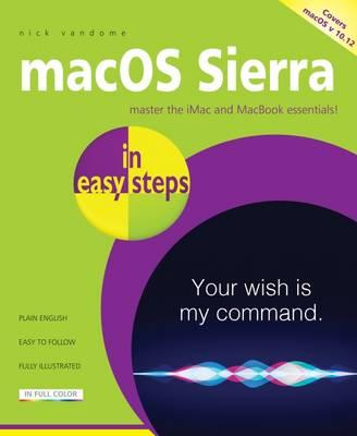 macOS Sierra in easy steps: Covers OS X 10. 12 (Paperback)